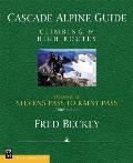 Cascade Alpine Guide Climbing & High Routes Stevens Pass to Rainy Pass