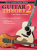 Belwin's 21st Century Guitar Theory 2: The Most Complete Guitar Course Available