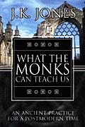 What the Monks Can Teach Us (04 Edition)