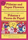 Pinatas and Paper Flowers: Holidays of the Americas in English and Spanish