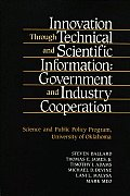 Innovation Through Technical and Scientific Information: Government and Industry Cooperation