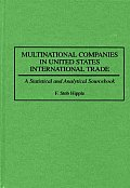 Multinational Companies in United States International Trade: A Statistical and Analytical Sourcebook