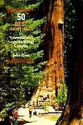 50 Best Short Hikes In Yosemite & Sequoi