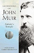 Meditations Of John Muir: Natures Temple