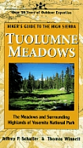 Hikers Guide To Tuolumne Meadows 4th Edition High Sier