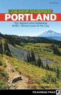 One Night Wilderness Portland Top Backcountry Getaways Within Three Hours of the City