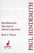 Craft Of Musical Composition Book 1 Theoretical Part