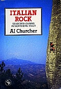 Italian Rock Selected Climbs In Northern Italy