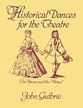 Historical Dances for the Theatre The Pavan & the Minuet