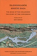 Islendingabok, Kristnisaga: the Book of the Icelanders, the Story of the Conversion