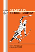 Xenophon: The Persian Expedition: Anabasis
