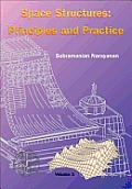Space Structures: Principles and Practice