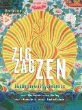 Zig Zag Zen 2nd Edition pb