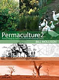Permaculture Two Practical Design for Town & Country in Permanent Agriculture