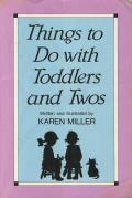 Things To Do With Toddlers & Twos