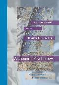 Conversing with James Hillman: Alchemical Psychology
