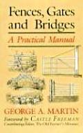 Fences, Gates & Bridges: A Practical Manual, 1st Edition