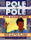 Pole To Pole With Michael Palin North To