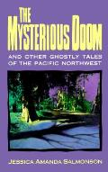 Mysterious Doom & Other Ghostly Tales Of