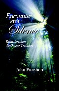 Encounter with Silence Reflections from the Quaker Tradition