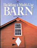 Building A Multi Use Barn For Garage Ani