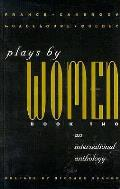 Plays By Women Book Two An International