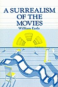 Surrealism of the Movies