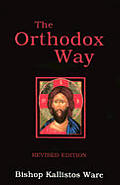 Orthodox Way Revised Edition