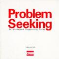Problem Seeking An Architectural Programming Primer 3rd Edition