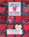 Applique 12 Easy Ways Charming Quilts