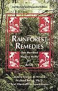 Rainforest Remedies 100 Healing Herbs of Belize 2nd Enlarged Edition