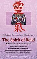 Spirit Of Reiki The Complete Handbook Of T