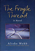 Fragile Thread