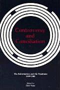Controversy and Conciliation: The Reformation and the Palatinate 1559-1583