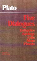 Five Dialogues Euthyphro Apology Crito