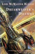 Dreamweaver's Dilemma: A Collection Of Short Stories And Essays