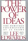 Power Of Ideas The Heritage Foundation