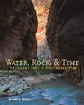 Water Rock & Time the Geologic Story of Zion National Park