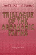 Trialogue Of The Abrahamic Faiths Papers