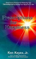 Prescriptions For Happiness