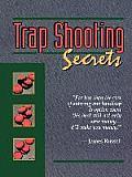 Trapshooting Secrets