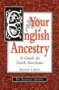 Your English Ancestry A Guide for North Americans
