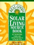 Real Goods Solar Living Sourcebook 10th Edition
