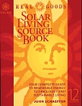 Real Goods Solar Living Sourcebook 12th Edition