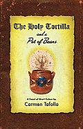 Holy Tortilla & a Pot of Beans A Feast of Short Fiction