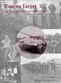 Time on Target: The World War II Memoir of William R. Buster