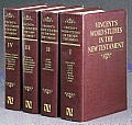 Word Studies In The New Testament 4 Volumes