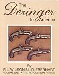 Deringer In America Volume 1 The Percussion
