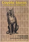 Owl's Eyes & Seeking a Spirit: Kootenai Indian Stories