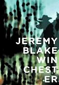 Jeremy Blake: Winchester
